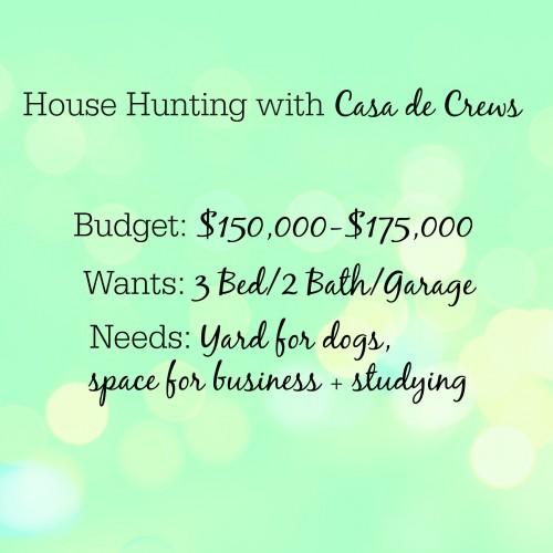 house hunting wants and needs @casadecrews