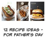 12 recipe ideas for your papa